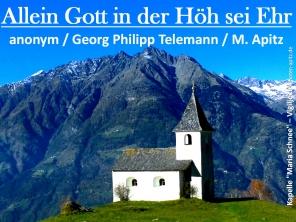 """Allein Gott in der Höh sei Ehr anonym / Georg Philipp Telemann / M. Apitz; Kapelle """"Maria Schnee"""" – Vigiljoch ©noten-apitz.de Sparte: Deutschland geistlich"""