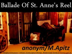 Ballade Of St. Anne's Reel anonym / M. Apitz; Skulpturenmuseum 't Veluws Zandsculpturenfestijn Niederlande Garderen Sparte: Irland Volkslied