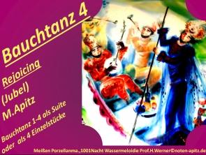 Bauchtanz 4 Rejoicing (Jubel) M. Apitz (Manfred Apitz); Bauchtanz 1-4 als Suite oder als Einzelstück; Meißen Porzellanmanufaktur, 1001 Nacht Wassermeloidie Prof. H. Werner Sparte: 20.+ 21. Jh. Konzert
