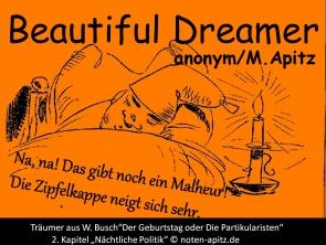 """Beatiful Dreamer anonym / Manfred Apitz; W. Busch """"Der Geburtstag oder Die Partikularisten"""" 2. Kapitel """"Nächtliche Politik"""" Sparte: Amerika Volkslied"""