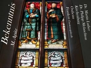 Bekenntnis Manfred Apitz; Dr. Martin Luther, Dr. Philipp Melanchton Kirchenburg Ostheim Franken Sparte: 20. + 21. Jh. Konzert