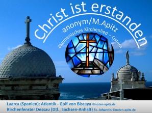 Christ ist erstanden anonym/M. Apitz (Manfred Apitz); Luarca (Spanien); Atlantik – Golf von Biscaya Kirchenfenster Dessau (Dtl., Sachsen-Anhalt Sparte: Deutschland geistlich