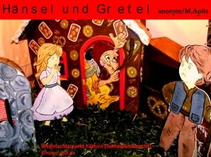 Hänsel und Gretel anonym / M. Apitz (Manfred Apitz); Weihnachtsmarkt Köthen (Schlossweihnacht) Sparte: Deutschland Volkslied