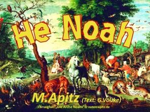 "He Noah; M. Apitz ,Text: G. Völzke (Manfred Apitz, Text: Gabrioele Völzke); J. Brueghel (Jan Brueghel der Jüngere): ""Die Arche Noahs"" Sparte: 20.+21. Jh. Konzert"