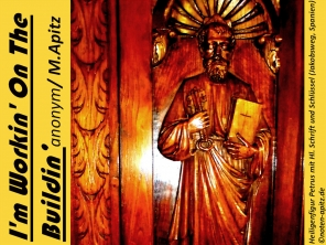 I'm Workin' On The Buildin', anonym / M. Apitz (Manfred Apitz); Heiligenfigur Petrus mit hl. Schrift (heiliger Schrift – Bibel) und Schlüssel (Jakobsweg, Spanien) Sparte: Amerika geistlich