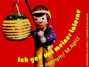 Ich geh mit meiner Laterne, anonym / M. Apitz (Manfred Apitz); Gedrechseltes aus Seiffen – Erzgebirge Sparte: Deutschland Volkslied