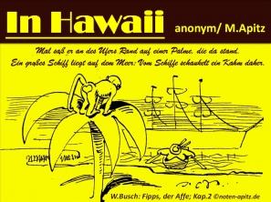 In Hawaii anonym / M. Apitz (Manfred Apitz); W. Busch (Wilhelm Busch) Fipps, der Affe; Kap.2 Sparte: Lateinamerika Volkslied
