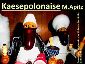 Kaesepolonaise M. Apitz (Manfred Apitz); Gedrechseltes Räuchermännchen Weihnachtshaus Seiffen Sparte: 20.+21. Jh. Konzert