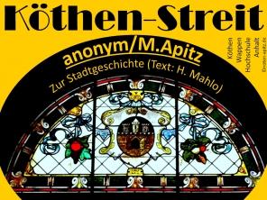 Köthen-Streit anonym / M. Apitz (Manfed Apitz) Zur Stadtgeschichte (Text: H. Mahlow – Hermann Mahlo); Köthen Wappen Hochschule Anhalt Sparte: 20.+21. Jh. Konzert