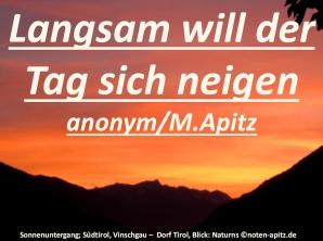 Langsam will der Tag sich neigen anonym / M. Apitz (Manfred Apitz); Sonnenuntergang; Südtirol, Vinschgau – Dorf Tirol, Blick: Naturns Sparte: Deutschland Volkslied