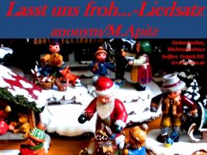 Lasst uns froh… – Liedsatz, anonym / M. Apitz (Manfred Apitz); Gedrechseltes, Weihnachtshaus, Seiffen, Erzgebirge in Deutschland Sparte: Weihnachten