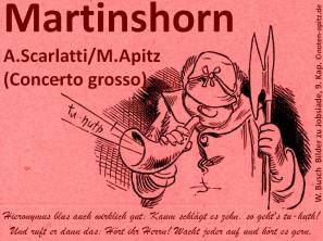 Martinshorn, A. Scarlatti – Pietro Alessandro Gaspare Scarlatti / M. Apitz – Manfred Apitz; W. Busch – Wilhelm Busch, Bilder zu Jobsiade, 9. Kap. – 9. Kapitel Sparte: 17.+18. Jh. Konzert