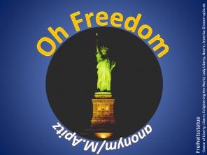 Oh Freedom, anonym / M. Apitz (Manfed Apitz); Freiheitsstatue (Statue of Liberty, Liberty Enlightening the World, Lady Liberty), New Y. (New York) Amerika Sparte: Amerika geistlich