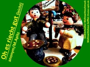 Oh es riecht gut (leicht), anonym / M. Apitz (Manfred Apitz); Gedrechselter Weihnachtsschmuck, Weihnachtshaus Seiffen Sparte: Weihnachten