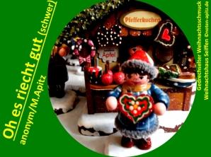 Oh es riecht gut (schwer), anonym / M. Apitz (Manfed Apitz); Gedrechselter Weihnachtsschmuck, Weihnachtshaus Seiffen Sparte: Weihnachten
