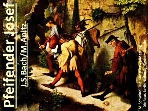 Pfeifender Josef J. S. Bach/M. Apitz (Johann Sebastian Bach/Manfred Apitz); M. Schwind (Moritz Schwind) Die Künstlerwanderung(Die Rose), Berlin Nationalgalerie Sparte: 17.+18. Jh. Konzert