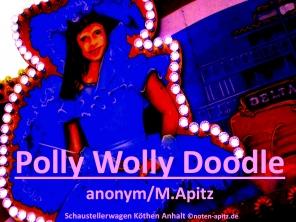Polly Wolly Doodle anonym/M. Apitz (Manfed Apitz); Schaustellerwagen Köthen Anhalt Sparte: Amerika Volkslied