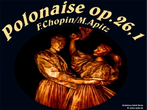 Polonaise Op26.1, F.Chopin Bild: Bratislava Hotel Devin © noten-apitz.de Bildquelle: Musikverlag Apitz