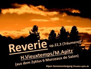 Reverie op.22,3 (Träumerei), H. Vieuxtemps / M. Apitz; Alpen Sonnenuntergang Sparte: 19. Jh. Konzert