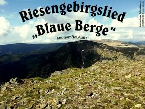 """Riesengebirgslied """"Blaue Berge"""" /anonym/M.Apitz Bild: Riesengebirge Gebirgskamm Schneekoppe Bildquelle: Just Josephine Riesdorf"""