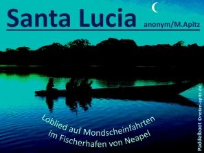 Santa Lucia, anonym / M. Apitz (Manfred Apitz), Loblied auf Mondscheinfahrten im Fischerhafen von Neapel; Paddelboot Sparte: Italien Volkslied