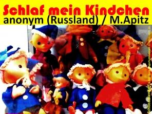 Schlaf mein Kindchen anonym (Russland) / M. Apitz; Sandmännchen Schloss Biendorf b. Bernburg (Fingerhutmuseum) Sparte: Russland Volkslied