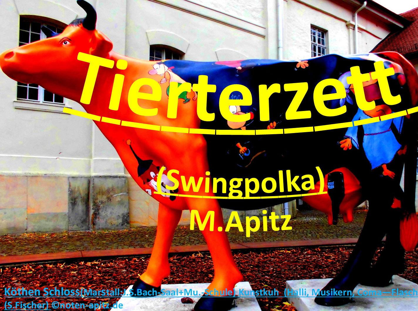 Tierterzett (Swingpolka) M. Apitz (Manfred Apitz); Köthen Schloss, Marstall: J. S. Bach-Saal + Musikschule Kunstkuh (Halli, Musikern, Koma—Flasche) (S. Fischer) Sparte: Konzert 20./21. Jh.