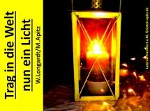 Trag in die Welt nun ein Licht Text und Melodie: Wolfgang Longardt; Laterne Frankfurt a. M. (Frankfurt am Main) Sparte: Deutschland geistlich