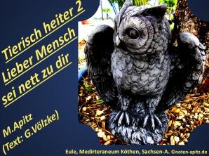 Tierisch heiter 2 Lieber Mensch, sei nett. M. Apitz (Text: G. Völzke) – Manfred Apitz (Text: Gabriele Völzke); Eule, Medirteraneum Köthen, Sachsen-A. (Sachsen-Anhalt) Sparte: 20.+21. Jh. Konzert