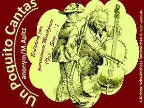 """Un Poquito Cantas anonym / M. Apitz (Manfred Apitz); Spruch """"Einladung zum gemeinsamen Musizieren (Text: """"Sing…""""); L. Richter (Ludwig Richter) ,Schwäbisches Tanzliedchen Sparte: Lateinamerika Volkslied"""