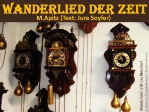 Wanderlied der Zeit, M. Apitz (Text: Jura Soyfer); Wanduhren Schloss Biendorf bei Bernburg (Fingerhutmuseum) Sparte: Konzert 20./21. Jh.