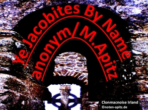 Ye Jacobites By Name, anonym / M. Apitz (Manfred Apitz); Clonmacnoise Irland Sparte: Irland Volkslied