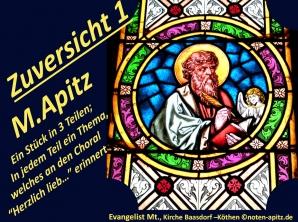 Zuversicht 1 M. Apitz (Manfred Apitz); Evangelist Mt., Kirche Baasdorf – Köthen Sparte: 20.+21. Jahrhundert