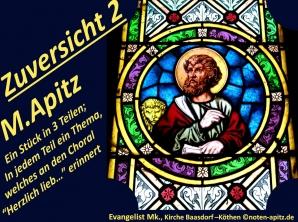 Zuversicht 2 M. Apitz (Manfred Apitz); Evangelist Mk., Kirche Baasdorf – Köthen Sparte: 20.+21. Jahrhundert